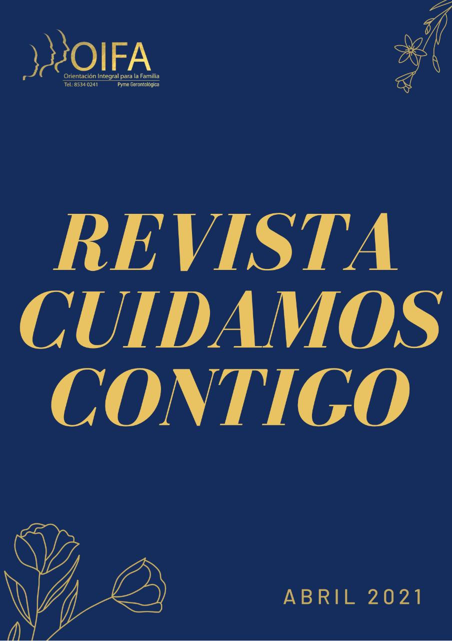 Revista Cuidamos Contigo, mes de abril, solicítala al whats 85340241